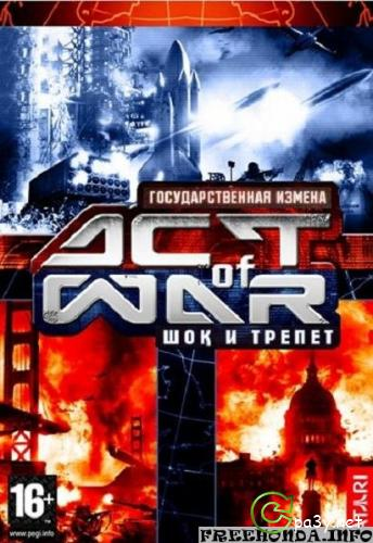 Act of war / Act of war Dilogy (RUS/ENG) 2005