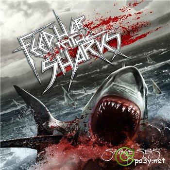 Feed Her To The Sharks - Savage Seas (2013) MP3