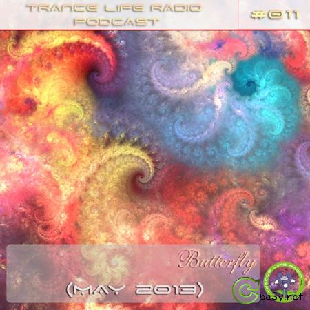 Butterfly - Trance Life Radio Podcast 011 (May 2013) (28.05.2013) MP3