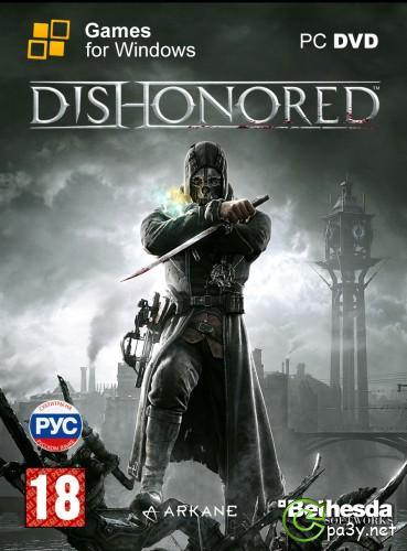 Dishonored [v 1.4.1 + 4 DLC] (2012) PC | RePack от R.G. Catalyst
