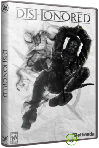 Dishonored (2012) PC | RePack от R.G. Механики
