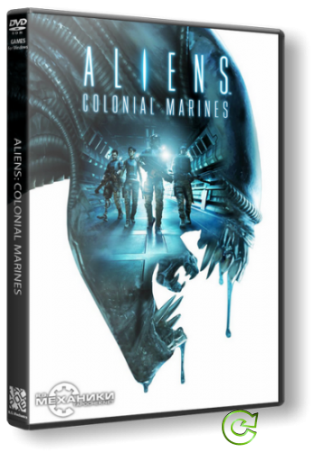 Aliens: Colonial Marines - Collector's Edition (2013) PC | RePack от R.G. Механики