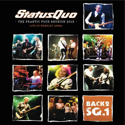 Status Quo - Back2SQ1: The Frantic Four Reunion 2013 [Live At Wembley] (2013) FLAC