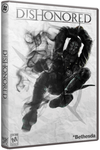 Dishonored - Game of the Year Edition [+4 DLC] (2012) PC | Repack от R.G. UPG