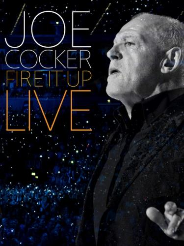 Joe Cocker - Fire it Up Live (2013) Blu-ray 1080i от HDGEEK