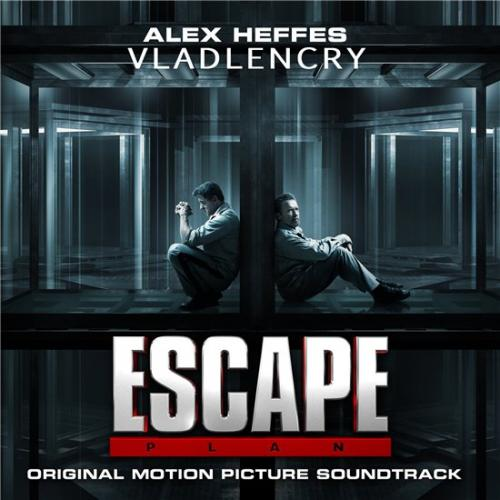 OST - План побега / Escape Plan [Original Soundtrack] [Alex Heffes] (2013) MP3