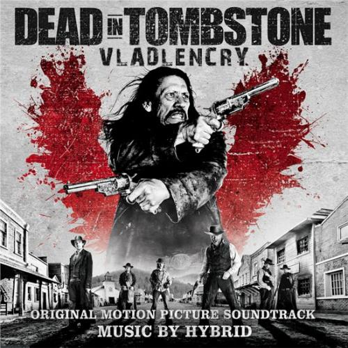 OST - Мертвец из Тумстоуна / Dead in Tombstone [Original Soundtrack] [Hybrid] (2013) MP3