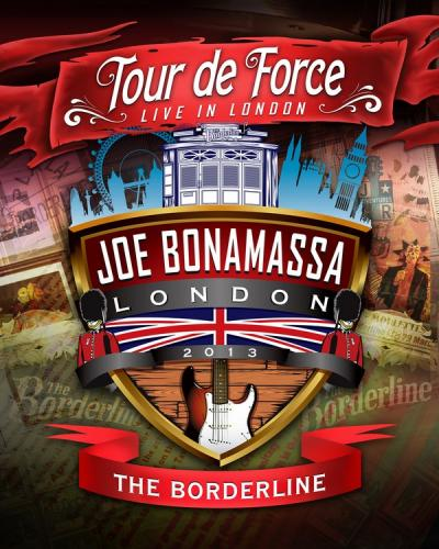 Joe Bonamassa - Tour de Force [The Bordeline - Live in London] (2013) Blu-ray 1080p