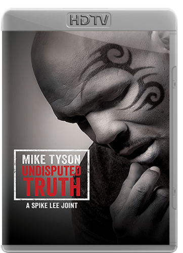 Бокс. Майк Тайсон: Неоспоримая правда / Mike Tyson: Undisputed Truth [16.11] (2013) HDTVRip