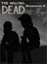 The Walking Dead: The Game - Season 2 Episode 1 (2013) PC